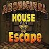 Aboriginal House Escape