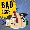 Image Bad Eggs Online