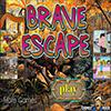Brave Escape