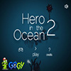 Hero In The Ocean 2
