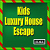 Kids Luxury House Escape
