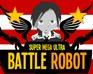 Super Mega Ultra Battle Robot 2