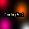 Dancing Fun 2