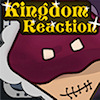 Kingdom Reaction