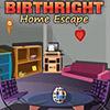 Birthright Home Escape