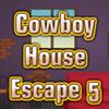 Cowboy House Escape 5