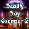 Deadly Day Escape 2