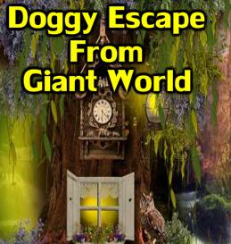Doggy Escape From Giant World GamesNovel