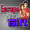 Escape For A Gift