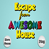 Escape From Awesome House
