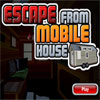 Escape From Mobile House