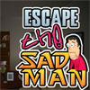 Escape The Sad Man