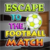 Escape To The Football Match