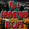 Fall Graveyard Escape