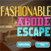 Fashionable Abode Escape