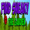 Find Sneaky The Garden