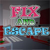 Fix And Escape