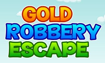 Gold Robbery Escape Games2Jolly