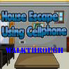 House Escape Using Cellphone Walkthrough