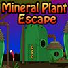 Mineral Plant Escape