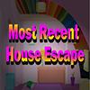 Most Recent House Escape