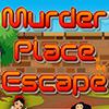 Murder Place Escape