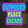 Outmoded Place Escape