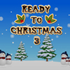 Ready To Christmas 3