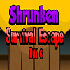 Shrunken Survival Escape Day 6