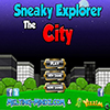 Sneaky Explorer The City