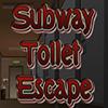Subway Toilet Escape
