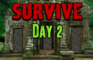 Survive Day 2 MeltingMindz