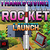 Thanksgiving Rocket Launch