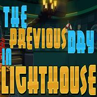 The Previous Day In Lighthouse ENAGames