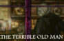 The Terrible Old Man Unity 3D