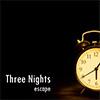 Three Nights Escape Esklavos