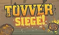 Tovver Siege